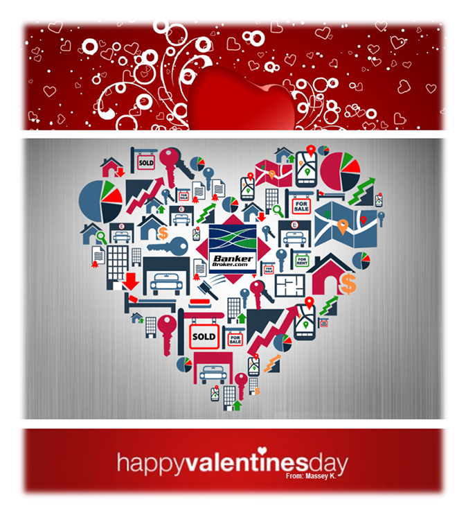 Happy Valentines day from your Mortgage BankerBroker Massey Kouhssari