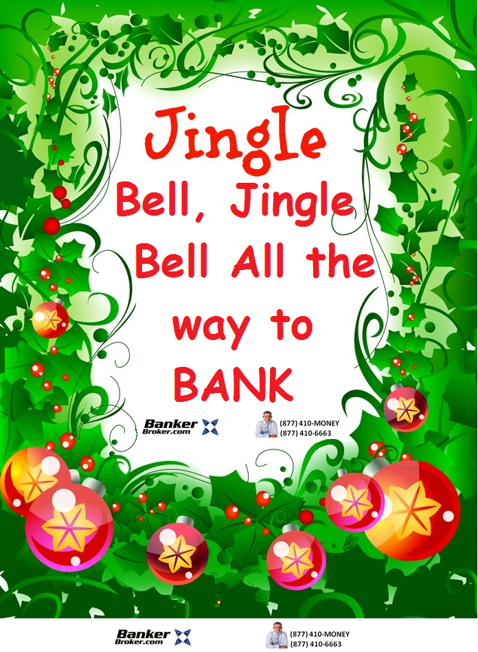 Jingle Bell All the way to the Bank, Mortgage Rates Have dropped
