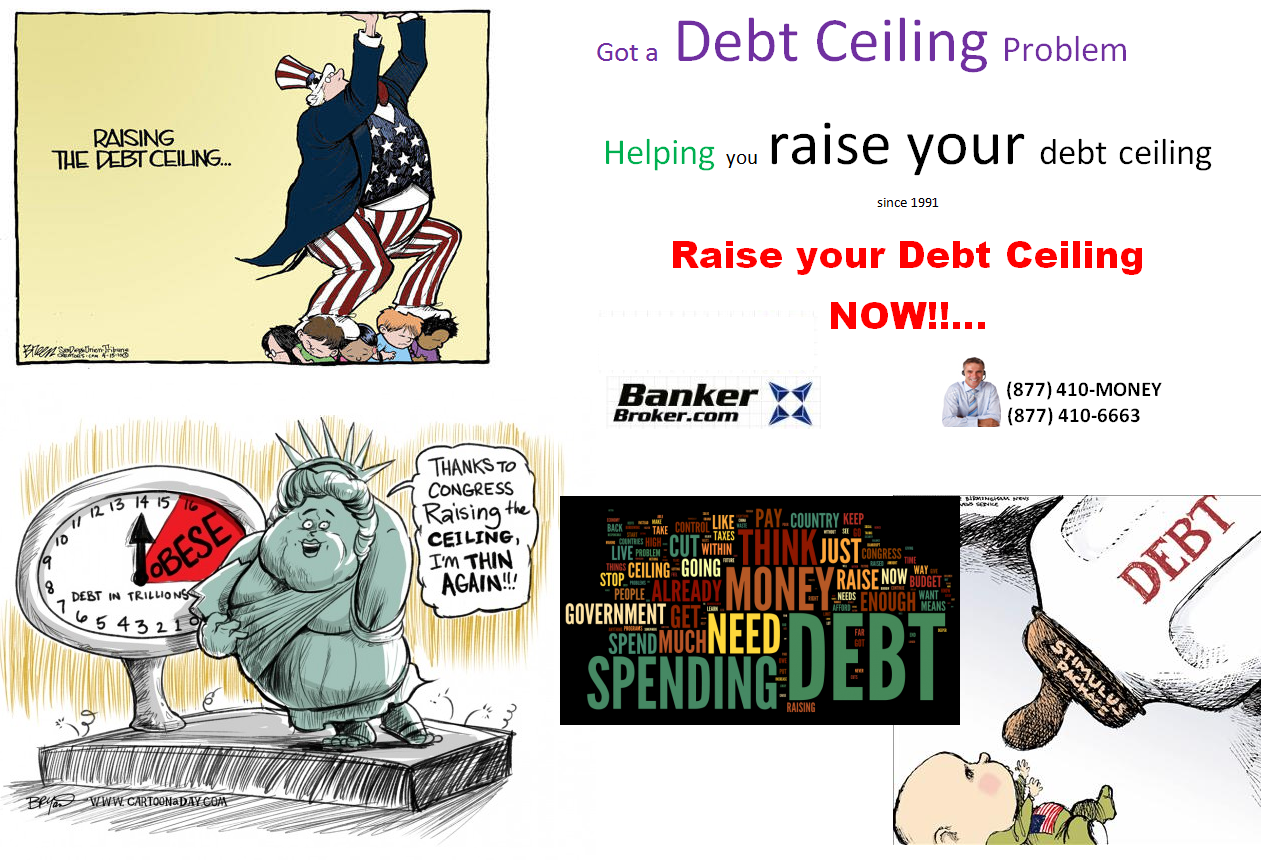 BankerBroker.com Helping you Raise your debt ceiling